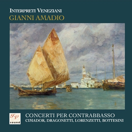 Gianni Amadio/Interpreti Veneziani - Conciertos para contrabajo